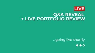 QandA Reveal From This Week  Live Portfolio Review  1030 AM ET