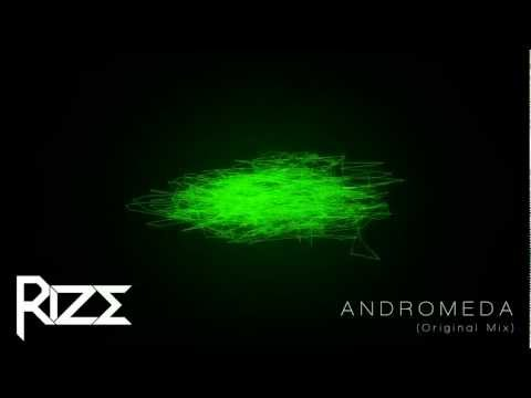Rize - Andromeda (Original Mix)