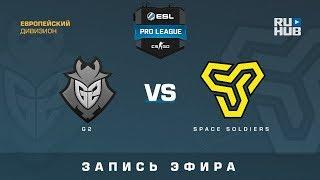 G2 vs Space Soldiers - ESL Pro League S7 EU - de_cobblestone [CrystalMay, SleepSomeWhile]
