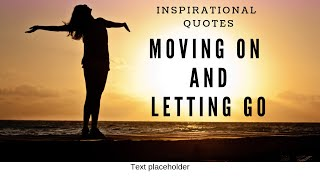 INSPIRATIONAL QUOTES ON MOVING ON & STARTING OVER