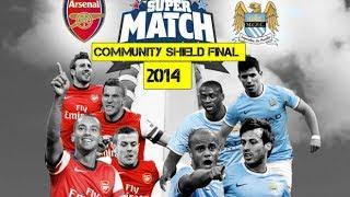 Arsenal - Manchester City Promo | Community Shield Final 2014 |