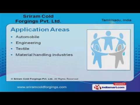 Sriram Cold Forgings Pvt. Ltd.