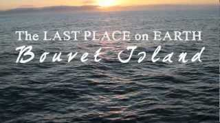 See the full film at https://vimeo.com/ondemand/bouvetoya The Last Place on Earth is the personal story of a voyage across...