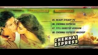 Jukebox Part 2 - Full Songs - Chennai Express