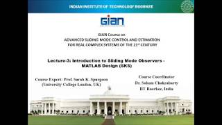 Introduction to Sliding Mode Observers: Matlab Design - Lecture by Sarah K Spurgeon