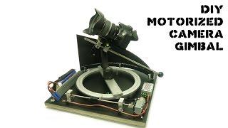 Making a DIY Motorised Camera Gimbal- for Timelapse Photography