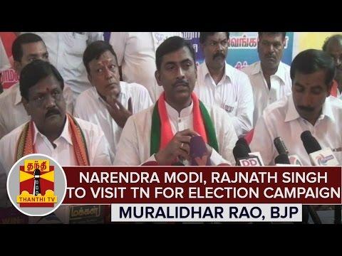 Narendra-Modi-Rajnath-Singh-To-Visit-TN-For-Election-Campaign--Muralidhar-Rao-BJP