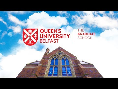 The Graduate School - Queen's University Belfast