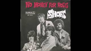 The Shoes - No Money For Roses (1967) (NEDERBEAT uit Zoeterwoude)