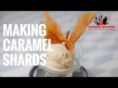 Making Caramel Shards | Everyday Gourmet S7 E87