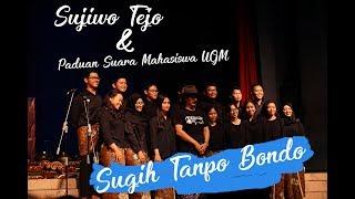 Sujiwo Tejo -  Sugih Tanpo Bondo Terbaru UGM