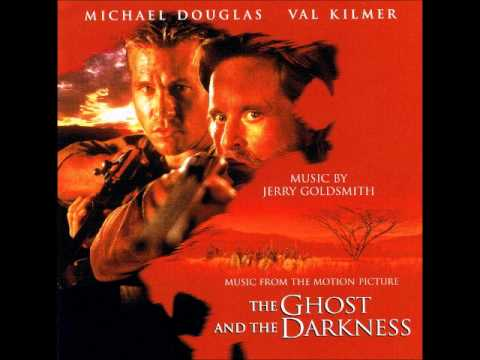 Jerry Goldsmith – The Ghost and the Darkness Soundtrack (Part 1 / 3)