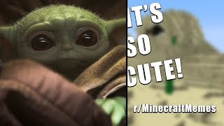 r/MinecraftMemes that BABY YODA browses before bed