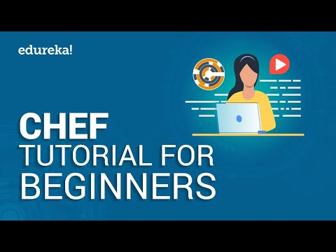 Chef Tutorial For Beginners - Part 1 | DevOps Chef Tutorial | DevOps Tools | Edureka