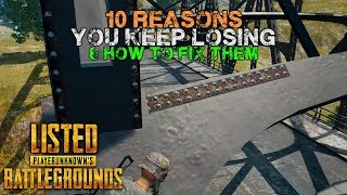 Video 10 Reasons You Keep Losing in #PUBG ( & Tips to Fix it ) PlayerUnknown's Battlegrounds Listed MP3, 3GP, MP4, WEBM, AVI, FLV Agustus 2019