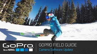 Video GoPro Field Guide: HERO4 Camera Software Update MP3, 3GP, MP4, WEBM, AVI, FLV November 2018