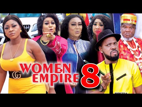WOMEN EMPIRE (SEASON 8) - Destiny Etiko New Movie 2021 Latest Nigerian Nollywood Movie