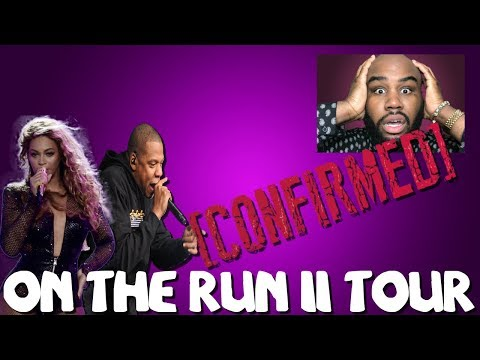 On The Run II Tour CONFIRMED