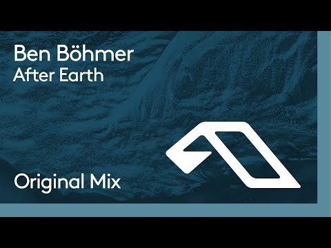 Ben Böhmer - After Earth