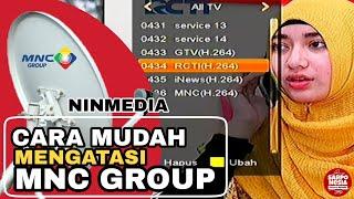 Download Video Mengatasi NINMEDIA Channel MNCTV RCTI GLOBAL TV iNews TV Hilang Tanpa Ribet |  Februari 2019 MP3 3GP MP4