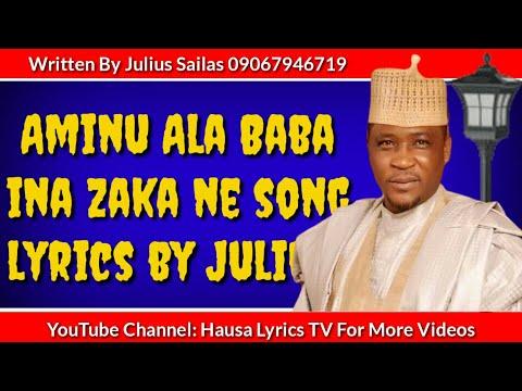 Aminu Ala Baba Ina Zaka Ne Alan Waka Video Lyrics Hausa Lyrics TV Sabuwar Wakar Aminu Alan Waka