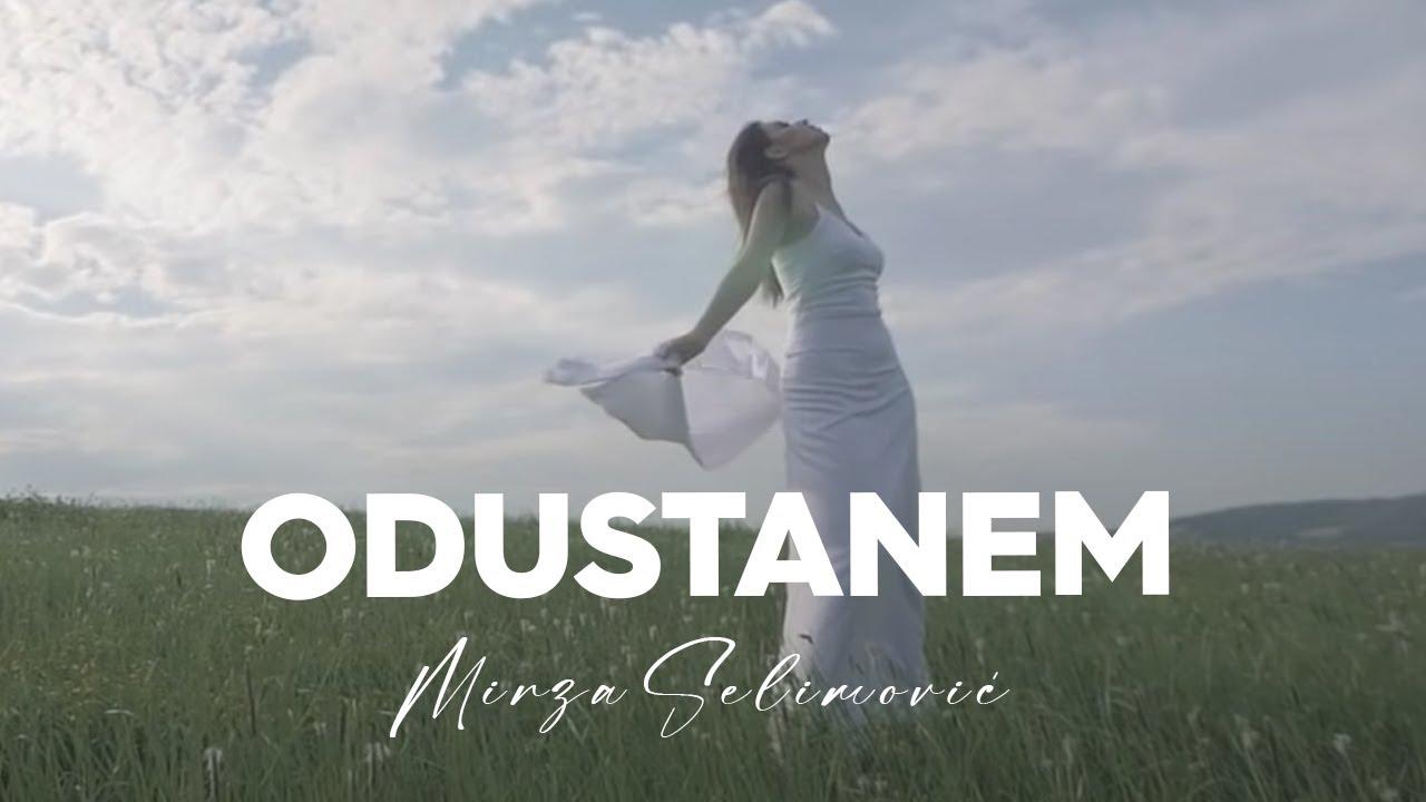Odustajem – Mirza Selimović