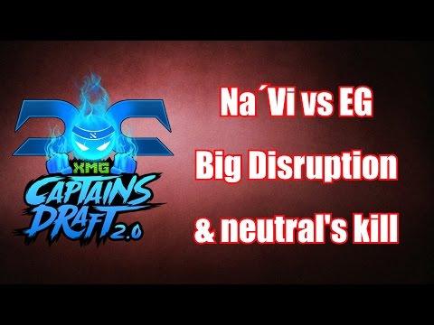 Dota 2 - Big Disruption , Neutral's Kill | XMG Captains Draft 2.0