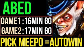 Video Abed [Meepo] Autowin Meepo King - 16min Fast Game GG Dota2 MP3, 3GP, MP4, WEBM, AVI, FLV Januari 2018