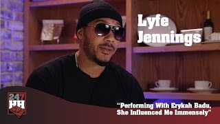Lyfe Jennings - Performing With Erykah Badu, She Influenced Me Immensely (247HH Exclusive)