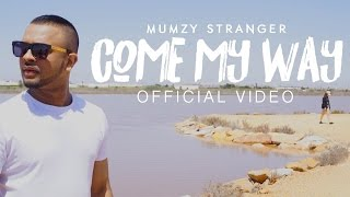 Video Come My Way - Mumzy Stranger (OFFICIAL VIDEO) | Music by LYAN x SP download in MP3, 3GP, MP4, WEBM, AVI, FLV January 2017