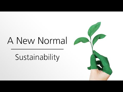 A New Normal | Episode 3: Sustainability