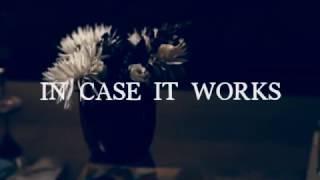 """""""In Case It Works"""" Single"""