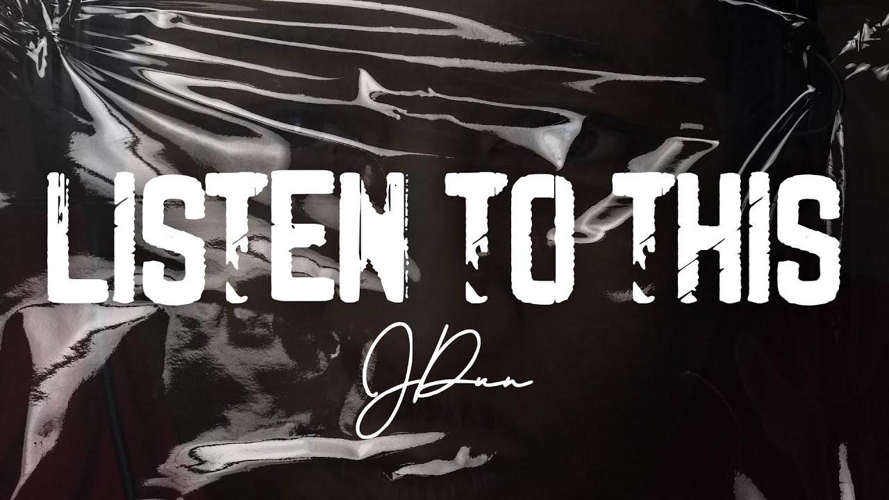 JDUN - Listen to This