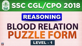 Blood Relation | Puzzle Form | SSC CGL 2018 | CPO 2018  | Reasoning | Live at 3 PM