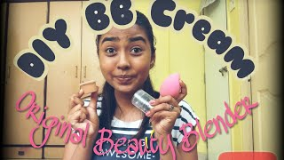 The Original Beauty Blender & DIY BB Cream |review and demo | affordable makeup ft.India |