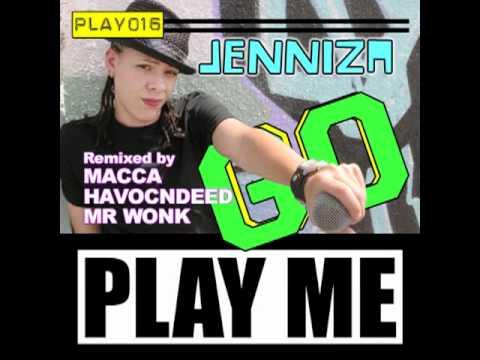 Jenniza - Go (HavocNdeeD RemiX)