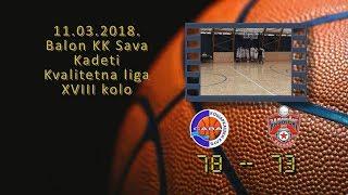 kk sava bkk radnički 78 73 (kadeti, 11 03 2018 ) košarkaški klub sava