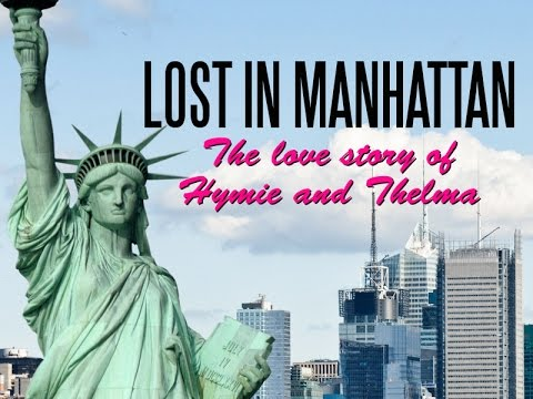 Lost in Manhattan: The Love Story of Hymie and Thelma Trailer