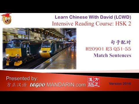 Learn Chinese Online - HSK 2 H20901 R4 Q51-55 句子配对 Match Sentences P1