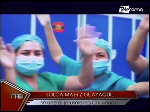 Solca Matriz Guayaquil se une al Jerusalema Challenge