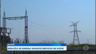 Geração de energia garante o funcionamento dos serviços de saúde
