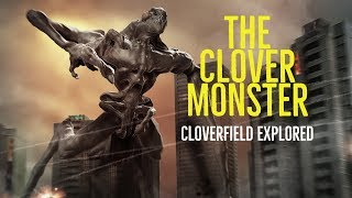 Video The Clover Monster (Cloverfield Explored) MP3, 3GP, MP4, WEBM, AVI, FLV Februari 2018