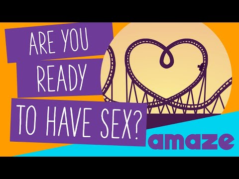 Are You Ready To Have Sex?