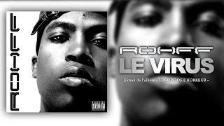Rohff - Le virus [Vidéo Lyrics]
