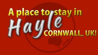 Hayle United Kingdom  City pictures : A nice place to stay Hayle in Cornwall, UK.