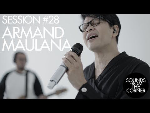 Download Lagu Sounds From The Corner : Session #28 Armand Maulana Music Video