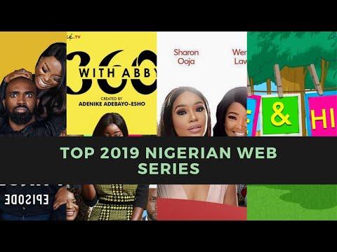 TOP 6 Nigerian Web Series 2019