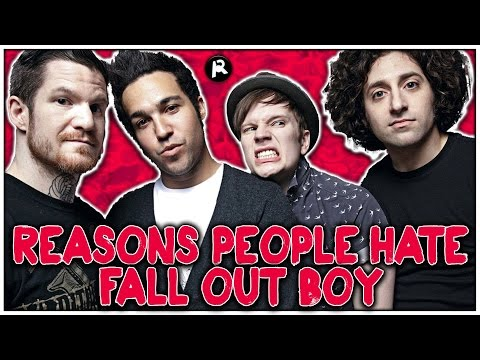 5 Reasons People HATE Fall Out Boy