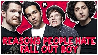 Video 5 Reasons People HATE Fall Out Boy MP3, 3GP, MP4, WEBM, AVI, FLV April 2018