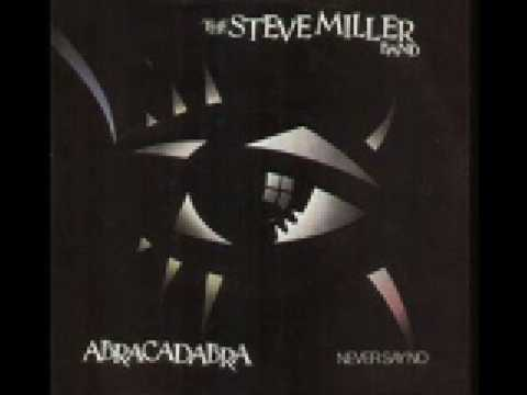 Steve Miller Band - Never Say No